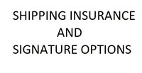 Shipping Insurance & Signature Options